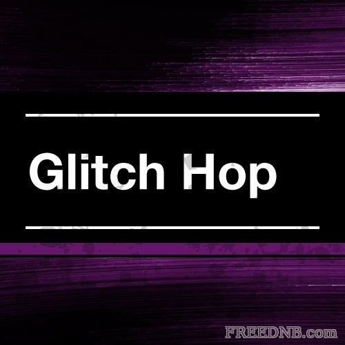 Top 100 Best Glitch Hop Pack 2021 Vol. 18 — Best Tracks